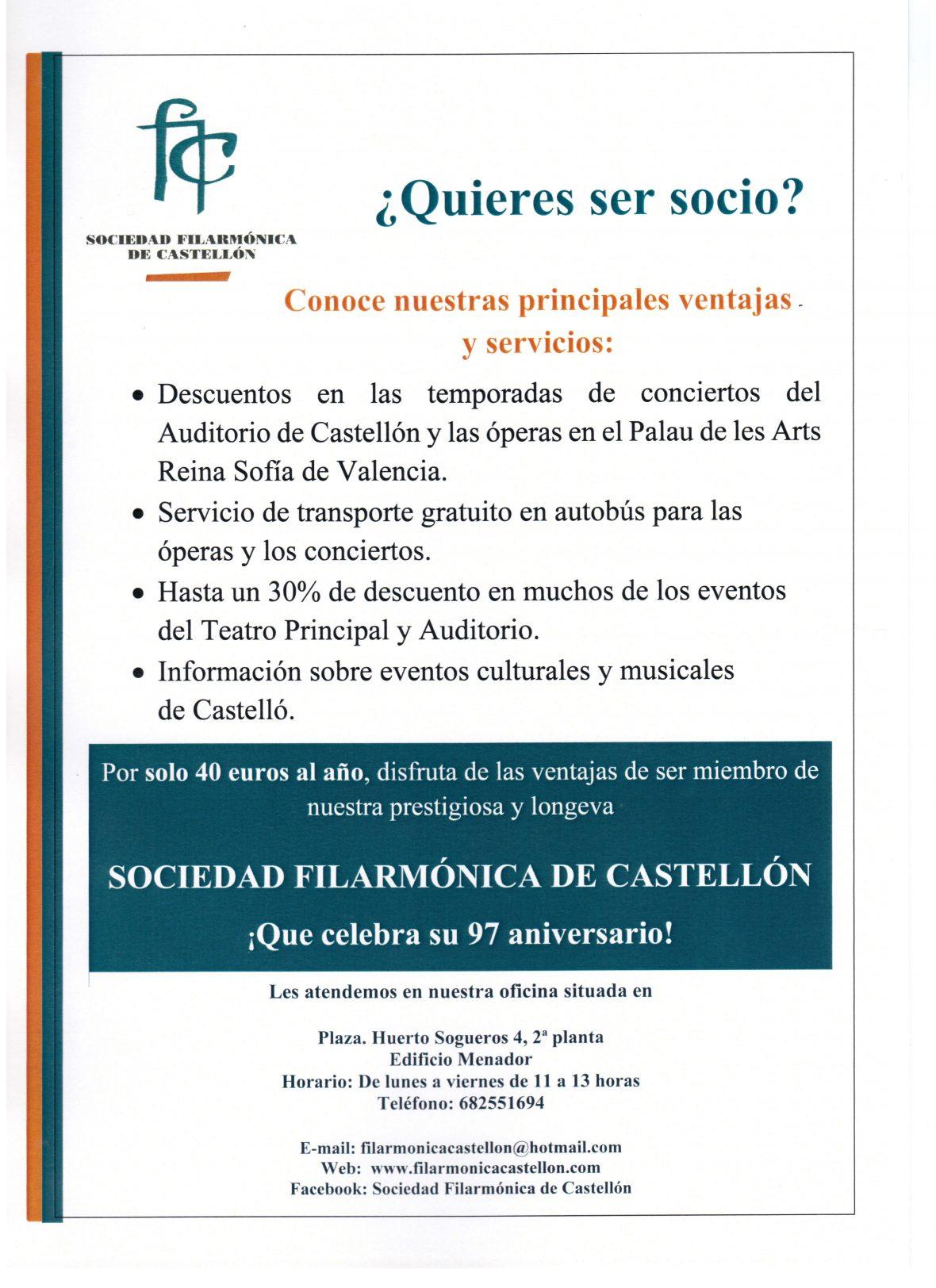 ¡HAZTE SOCIO!            Conoce nuestras principales ventajas y servicios de ser socio de la Sociedad Filarmónica de Castellón.