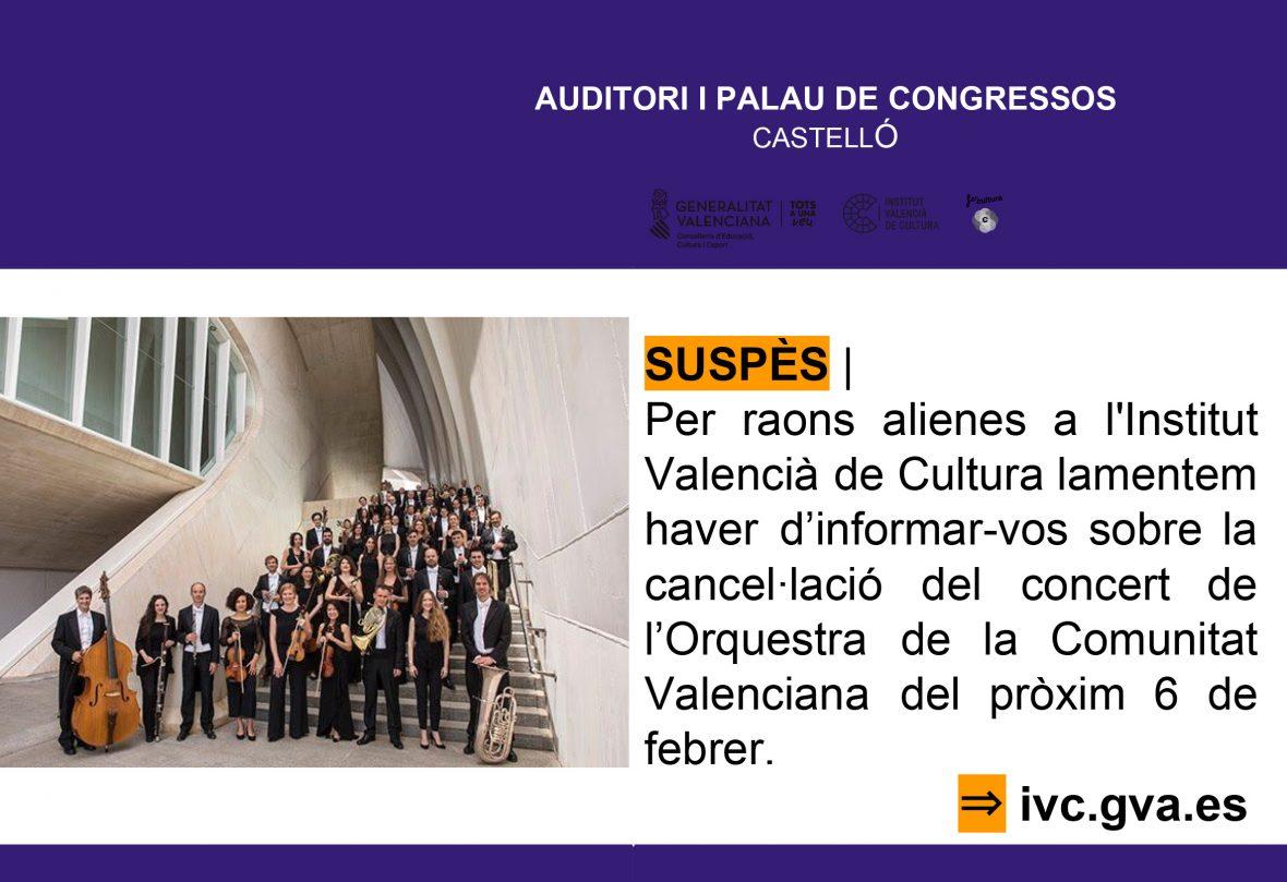 CONCIERTO SUSPENDIDO – ORQUESTA DE LA COMUNIDAD VALENCIANA  -Director, DANIELE GATTI – sábado 6 de febrero a las  19:30h